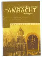 HEEMKUNDIGE KRING HET AMBACHT MALDEGEM JAARBOEK 2001 - ST-BARBARAKERK DONK VEEZIEKTEN ... - Geschichte