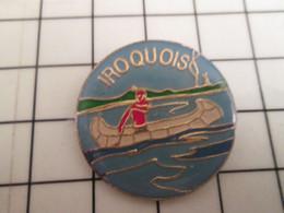916b Pins Pin's / Rare & Belle Qualité THEME SPORTS / CANOE INDIEN IROQUOIS - Canoa