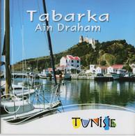 Tunisie-guide Tabarka Et Ain Draham  (16 Pages) - Dépliants Turistici