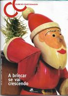 Clube Do Colecionador Magazine , 2004 , 48 Pages ,  See Article Themes In The Description - Libri, Riviste, Fumetti