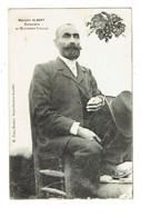 Marcelin ALBERT Promoteur Du Mouvement Viticole - Labor Unions