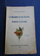La Belgique Et Les Belges Pendant La Guerre : Dinant - Oostende Nieuwpoort Dikslmuide - Guerra 1914-18