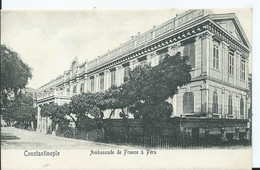 TURQUIE - CONSTANTINOPLE - Ambassade De France à Péra - Turkey