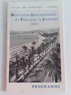 Programme Rencontres Internationales Du Film Pour La Jeunesse (1963) Cannes - Magazines