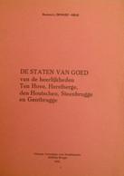 De Staten Van Goed Van Ten Hove, Hertsberge, Den Houtschen, Steenbrugge En Gentbrugge - Genealogie - Storia