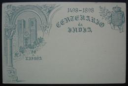 Indes Portugaises, Entier Postal Centenario Da India 1498 1898 - Inde Portugaise