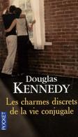 Les Charmes Discrets De La Vie Conjugale Douglas Kennedy   +++TBE+++ LIVRAISON GRATUITE - Books, Magazines, Comics