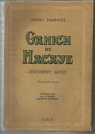 Henry PANNEEL : Ganich De Macaye, Gentilhomme Basque (roman De Moeurs) - Books, Magazines, Comics