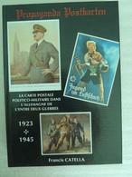 WWII - LIVRE CARTE POSTALE ALLEMAGNE 1923 - 1945 PROPAGANDA POSTKARTEN  CATELLAL - 1939-45