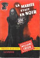 La Mariée était En Noir--William IRISH-Un Mystère 1956--BE - Presses De La Cité