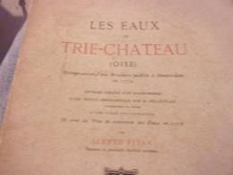 OISE VEXIN 1880 ALFRED FITAN LES EAUX DE TRIE CHATEAU  CHEZ MOREL - Ile-de-France
