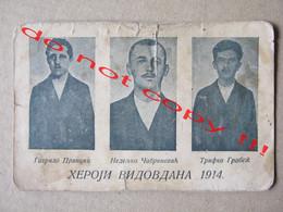 YUGOSLAVIA - VIDOVDAN - HEROES ( 1914 ) -GAVRILO PRINCIP,NEDELJKO CABRINOVIC AND TRIFKO GROBEZ - HEROJI VIDOVDANA 1914 - Jugoslavia