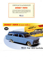 DINKY TOYS: REF 548 FIAT 1800 FAMILIALE - FICHE TECHNIQUE & CERTIFICAT D'AUTHENTICITE - Catalogues & Prospectus
