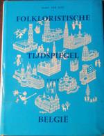 Folkloristische Tijdspiegel Voor België - Folklore - Vlaanderen - Gent - Westhoek Enz. - Livres, BD, Revues