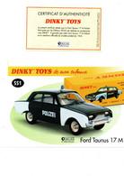 DINKY TOYS: REF 551 FORD TAUNUS 17M - FICHE TECHNIQUE & CERTIFICAT D'AUTHENTICITE - Catalogues & Prospectus