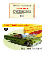 DINKY TOYS: REF 555 FORD THUNDERBIRD - FICHE TECHNIQUE & CERTIFICAT D'AUTHENTICITE - Catalogues & Prospectus