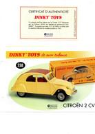DINKY TOYS: REF 558 CITROEN 2CV - FICHE TECHNIQUE & CERTIFICAT D'AUTHENTICITE - Catalogues & Prospectus