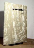 DOCHE Bernard - L'AUBRAC - ECOLOGIE - LE MILIEU NATUREL DE L'AUBRAC - Books, Magazines, Comics
