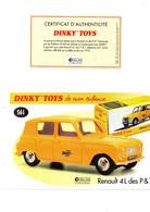 DINKY TOYS: REF 561 RENAULT 4L DES P&T - FICHE TECHNIQUE & CERTIFICAT D'AUTHENTICITE - Catalogues & Prospectus