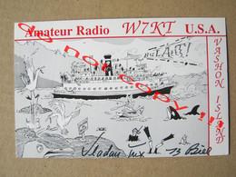 QSL RADIO AMATEUR CARD - W7KT U.S.A. VASHON ISLAND ( 1992 ) - Radio Amatoriale