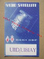 QSL RADIO AMATEUR CARD - UI1D/UI8IAY - RADIO SATELLITE - Moscow, USSR ( 1990 ) - Radio Amatoriale