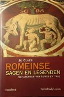 Romeinse Sagen En Legenden - Schatkamer Van Kunst En Taal - Door Jo Claes - 2008 - Storia