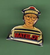 MICHEL MATELOT *** 0047 - Pin's