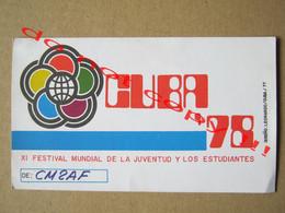 QSL RADIO AMATEUR CARD - XI FESTIVAL MUNDIAL DE LA JUVENTUD Y LOS ESTUDIANTES - HABANA, CUBA ( 1978 ) - Radio Amatoriale