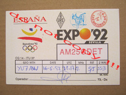 QSL RADIO AMATEUR CARD - AM25GDET EXPO '92 - Barcelona '92, ESPANA ( 1992 ) - Radio Amatoriale