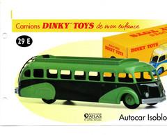 DINKY TOYS CAMIONS: REF 29E AUTOCAR ISOBLOC - FICHE TECHNIQUE - Catalogues & Prospectus