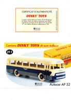 DINKY TOYS CAMIONS: REF 29F AUTOCAR AP52 - FICHE TECHNIQUE & CERTIFICAT D'AUTHENTICITE - Catalogues & Prospectus