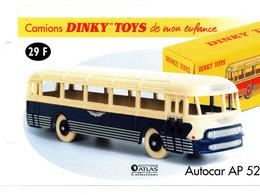 DINKY TOYS CAMIONS: REF 29F AUTOCAR AP52 - FICHE TECHNIQUE - Catalogues & Prospectus