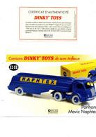 DINKY TOYS CAMIONS: REF 32CB PANHARD MOVIC NAPHTEX - FICHE TECHNIQUE & CERTIFICAT D'AUTHENTICITE - Catalogues & Prospectus