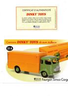 DINKY TOYS CAMIONS: REF 33A FOURGON SIMCA CARGO - FICHE TECHNIQUE & CERTIFICAT D'AUTHENTICITE - Catalogues & Prospectus