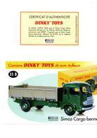 DINKY TOYS CAMIONS: REF 33B SIMCA CARGO BENNE - FICHE TECHNIQUE & CERTIFICAT D'AUTHENTICITE - Catalogues & Prospectus