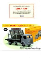 DINKY TOYS CAMIONS: REF 33C MIROITIER SIMCA CARGO - FICHE TECHNIQUE & CERTIFICAT D'AUTHENTICITE - Catalogues & Prospectus
