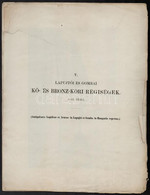 1861 Lapujtói és Gombai Kő- és Bronz-kori Régiségek I-IX.. Archaeologiai Közlemények,  Csak Az Első 5 Kőnyomatos Tábla 2 - Incisioni