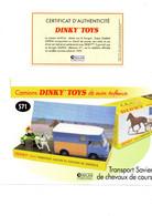 DINKY TOYS CAMIONS: REF 571 TRANSPORT SAVIEM DE CHEVAUX DE COURSE - FICHE TECHNIQUE & CERTIFICAT D'AUTHENTICITE - Catalogues & Prospectus