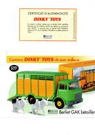 DINKY TOYS CAMIONS: REF 577 BERLIET GAK BETAILLERE - FICHE TECHNIQUE & CERTIFICAT D'AUTHENTICITE - Catalogues & Prospectus