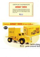 DINKY TOYS CAMIONS: REF 581N BERLIET PLATEAU PORTE CONTAINER BAILLY - FICHE TECHNIQUE & CERTIFICAT D'AUTHENTICITE - Catalogues & Prospectus