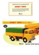 DINKY TOYS CAMIONS: REF 584 BERLIET GAK BACHE - FICHE TECHNIQUE & CERTIFICAT D'AUTHENTICITE - Catalogues & Prospectus
