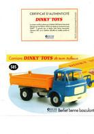 DINKY TOYS CAMIONS: REF 585 BERLIET BENNE BASCULANTE - FICHE TECHNIQUE & CERTIFICAT D'AUTHENTICITE - Catalogues & Prospectus