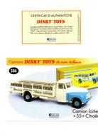 DINKY TOYS CAMIONS: REF 586 CAMION LAITIER 55 CITROEN - FICHE TECHNIQUE & CERTIFICAT D'AUTHENTICITE - Catalogues & Prospectus