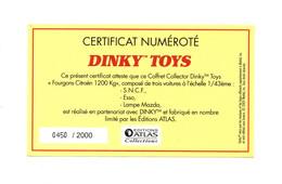 DINKY TOYS: FOURGON CITROEN 1200KG - CERTIFICAT D'AUTHENTICITE NUMEROTE 0450/2000 - Catalogues & Prospectus