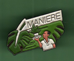 MANIERE *** 0042 (122) - Pin's