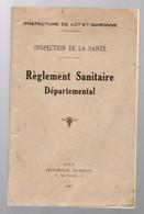 Lot Et Garonne (47) : Réglement Sanitaire Départemental 1947 (M0746) - Books, Magazines, Comics
