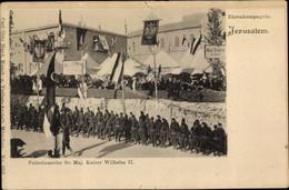 CPA Jerusalem Israel, Palestinareise Kaiser Wilhelm II., Ehrenkompagnie, Hotel D'Europe, Hugo Stangen - Israel