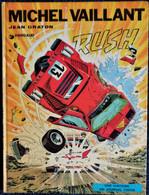 Jean Graton - Michel Vaillant - N° 22 - RUSH - Éditions DARGAUD - ( 1972 ) . - Michel Vaillant