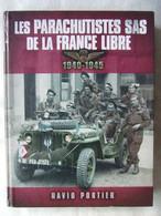 LES PARACHUTISTES SAS DE LA FRANCE LIBRE 1940 1945 PARA FFL  PAR D. PORTIER - 1939-45
