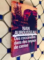 FOLIO Police N° 872    Des Coccinelles Dans Les Noyaux De Cerise    Nan AUROUSSEAU    167 Pages - 2018  Comme Neuf - Books, Magazines, Comics